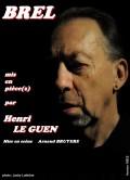 Brel mis en pièce(s) par Henri Le Guen au Guichet-Montparnasse