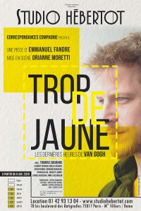 Trop de jaune, les dernières heures de Van Gogh au Studio Hébertot