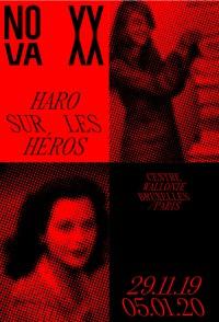NOVA_XX : Haro sur les héros au Centre Wallonie-Bruxelles
