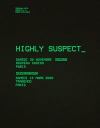Highly Suspect au Trabendo