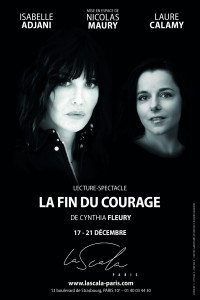 La Fin du courage à La Scala Paris