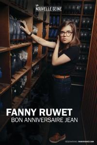 Fanny Ruwet : Bon anniversaire Jean à La Nouvelle Seine