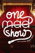 One Mad Show à La Nouvelle Seine