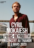 Cyril Mokaiesh au Trianon