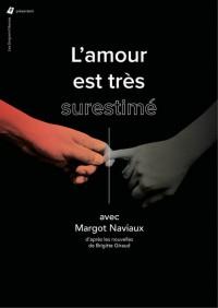 L'amour est très surestimé au Théâtre Darius Milhaud