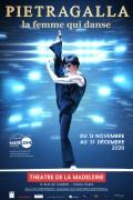 Pietragalla : La femme qui danse au Théâtre de la Madeleine- Affiche