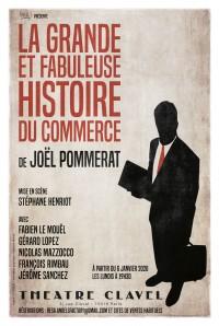 La Grande et Fabuleuse Histoire du commerce au Théâtre Clavel