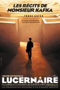 Les Récits de Monsieur Kafka au Théâtre du Lucernaire