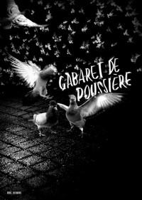 Le Cabaret de Poussière