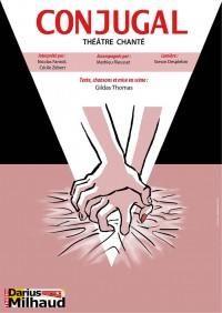 Conjugal au Théâtre Darius Milhaud
