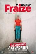 Monsieur Fraize à L'Européen