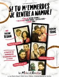 Si tu m'emmerdes, je rentre à Namur au Théâtre Mélo d'Amélie