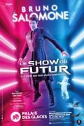 Bruno Salomone : Le show du futur au Palais des Glaces
