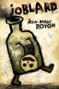 Joblard : L'Histoire comique d'une vie ratée - Affiche