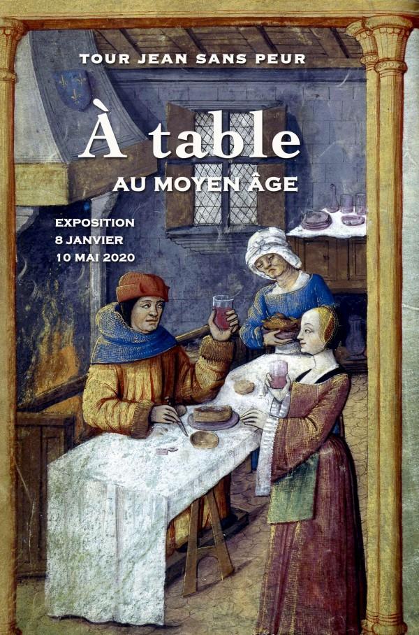 À table au Moyen Âge à la Tour Jean sans Peur