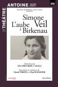 Simone Veil : L'Aube à Birkenau au Théâtre Antoine