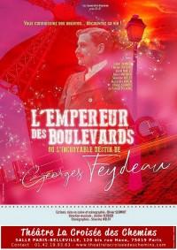L'Empereur des boulevards au Théâtre La Croisée des Chemins - Salle Belleville