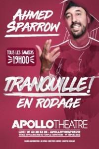 Ahmed Sparrow : Tranquille à l'Apollo Théâtre
