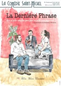 La Dernière Phrase à la Comédie Saint-Michel
