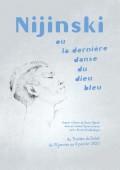 Nijinski, ou la dernière danse du Dieu Bleu au Théâtre du Soleil