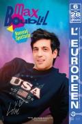 Max Boublil : Nouveau spectacle à L'Européen