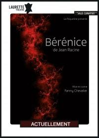 Bérénice au Laurette Théâtre