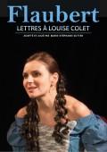 Flaubert : lettres à Louise Colet au Théâtre de l'Île Saint-Louis