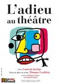 L'Adieu au théâtre au Théâtre Darius Milhaud