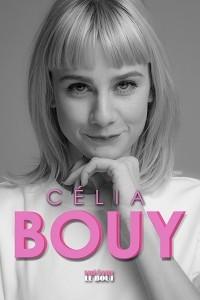 Célia Bouy : Une femme peut en cacher une autre au Théâtre Le Bout