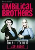 The Umbilical Brothers au Splendid
