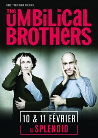 The Umbilical Brothers au Splendid