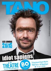 Tano : Idiot Sapiens au Théâtre BO Saint-Martin