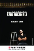 Gaëtan Matis : Seul ensemble au Point Virgule