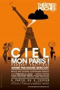 Ciel mon Paris ! au Théâtre de Poche-Montparnasse