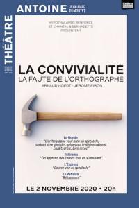 La Convivialité, la faute de l'orthographe au Théâtre Antoine