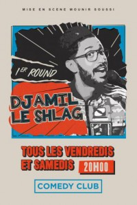 Djamil le Shlag : 1er Round au Comedy Club