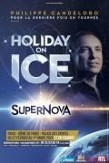 Holiday on Ice : Supernova au Dôme de Paris - Palais des Sports