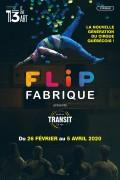 Flip Fabrique : Transit au 13ème Art