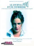 Le Journal fou d'une infirmière au Théâtre Montmartre Galabru