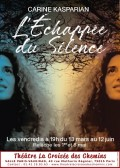L'Échappée du silence au Théâtre La Croisée des Chemins - Salle Vaugirard