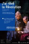 J'ai rêvé la révolution au Théâtre de l'Épée de Bois
