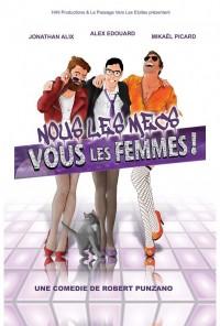 Vous les femmes vs nous les mecs au Théâtre Le Passage vers les Étoiles