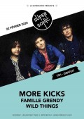 More Kicks, Famille Grendy et Wild Things au Supersonic