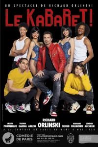 Richard Orlinski : Le Kabaret ! à la Comédie de Paris
