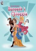 Baroufe à Chioggia au Théâtre Traversière