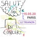 Salut c'est cool au Trianon