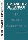 Le Plancher de Jeannot aux Déchargeurs