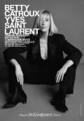 Betty Catroux - Yves Saint Laurent : Féminin singulier au Musée Yves Saint Laurent Paris