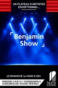 Benjamin Show au Théâtre de Dix Heures
