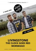 Livingstone, The Clock Goes Red et Morseggo au Supersonic